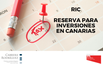 RESERVA PARA INVERSIONES EN CANARIAS (RIC)